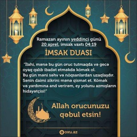 Ramazan ayının yeddinci gününün imsak, iftar və namaz vaxtları - FOTO