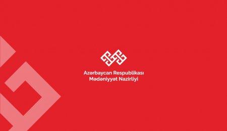 Azərbaycan Respublikası Mədəniyyət Nazirliyinin məlumatı
