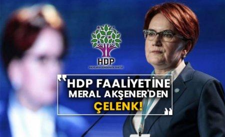 HDP faaliyetine Meral Akşener'den çelenk!